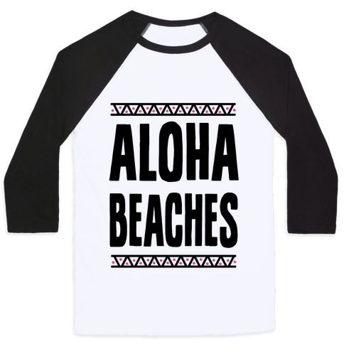 Aloha Beaches Baseball Tee