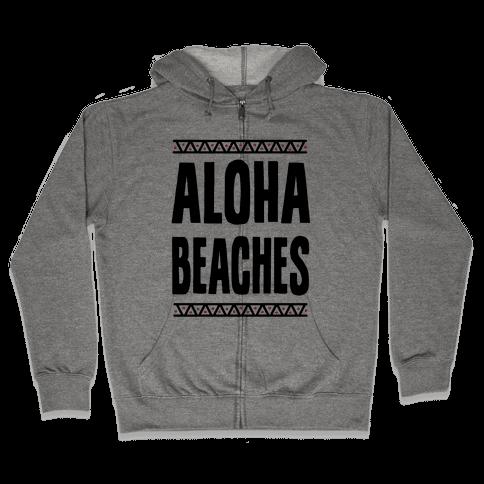 Aloha Beaches Zip Hoodie