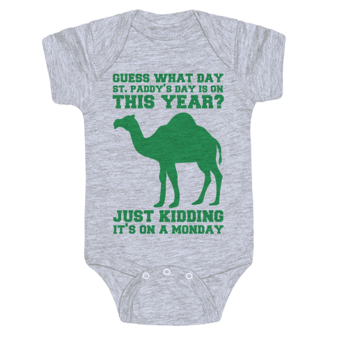 Guess What Day St. Paddys Day Is Baby Onesy