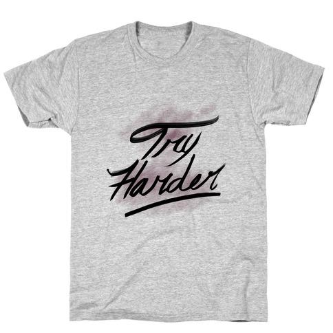Motivate: Try Harder T-Shirt