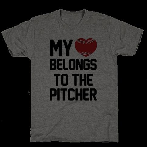My Heart Belongs to the Pitcher Mens T-Shirt