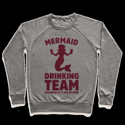 Mermaid Drinking Team Pullover