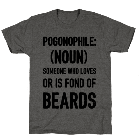 Pogonophile: Someone who loves beards Mens T-Shirt
