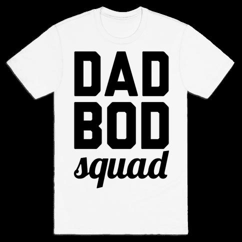 Dad Bod Squad Mens T-Shirt