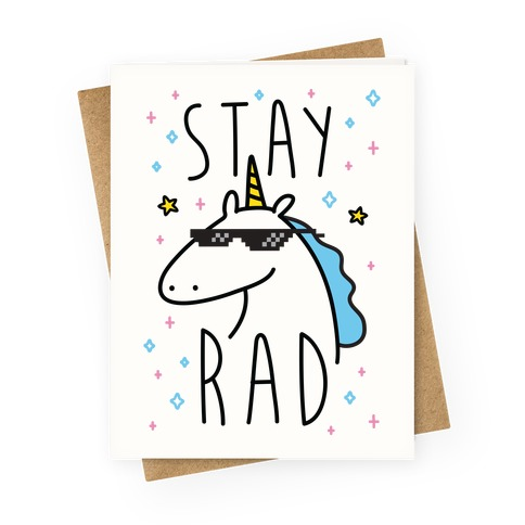 Stay Rad Unicorn Greeting Card