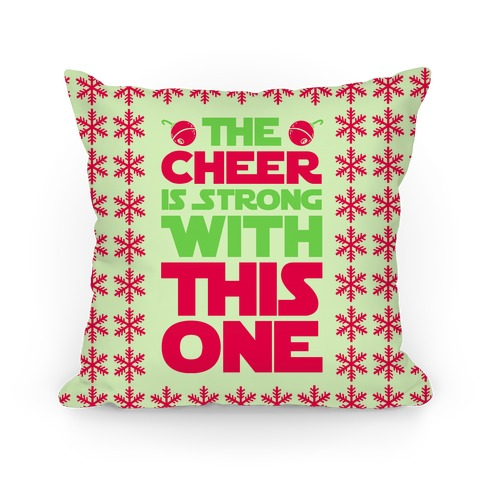 The Cheer is Strong With This One (Green) Pillow