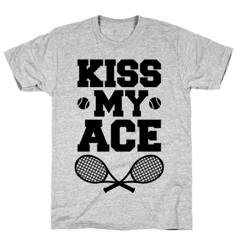 Kiss My Ace Mens T-Shirt