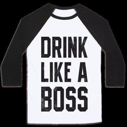 Drink Like A Boss (Vintage Tank) Baseball Tee