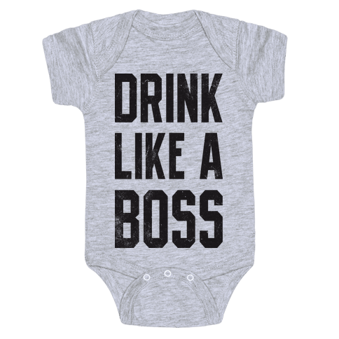 Drink Like A Boss (Vintage Tank) Baby Onesy