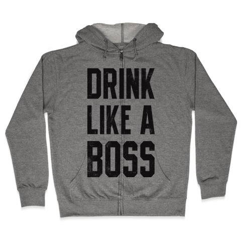 Drink Like A Boss (Vintage Tank) Zip Hoodie