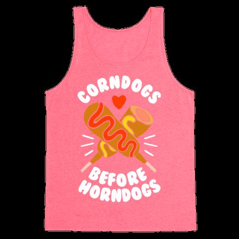 Corndogs Before Horndogs Tank Top