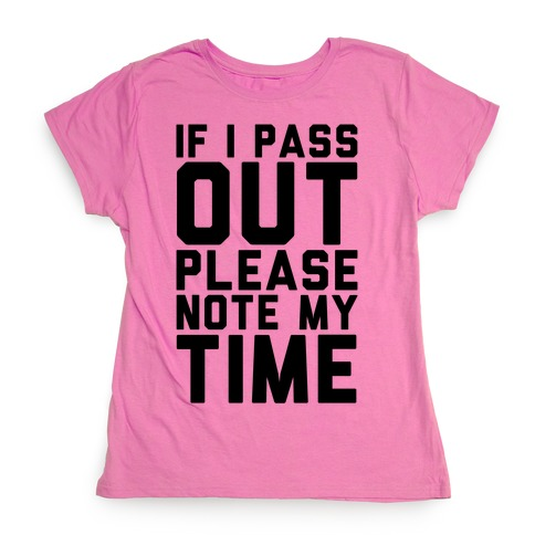 Please Note My Time Womens T-Shirt