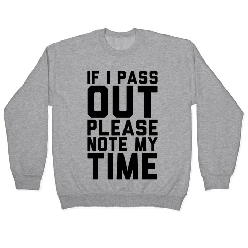 Please Note My Time Pullover