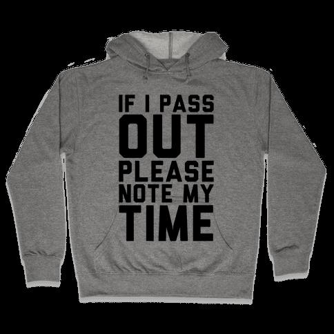 Please Note My Time Hooded Sweatshirt