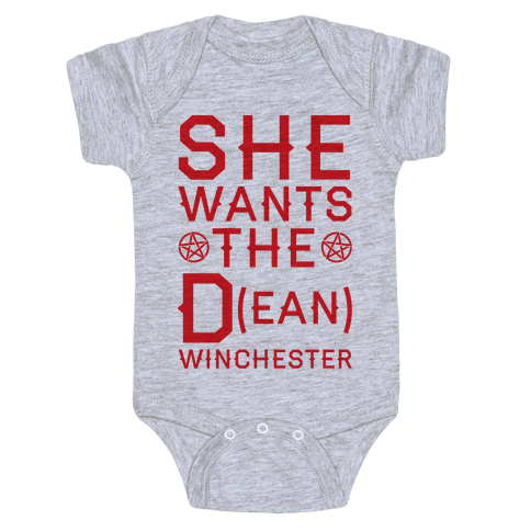 She Wants The D(ean) Winchester Baby Onesy