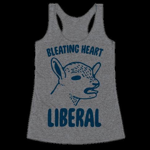 Bleating Heart Liberal Racerback Tank Top