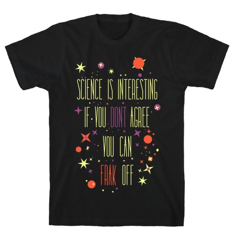 Science Is Interesting T-Shirt