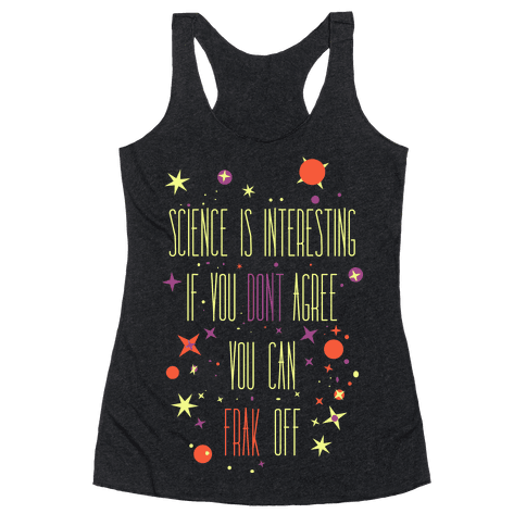 Science Is Interesting Racerback Tank Top