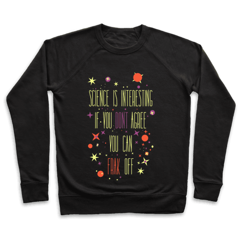 Science Is Interesting Pullover