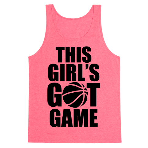 This Girl's Got Game (Basketball) Tank Top