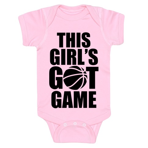This Girl's Got Game (Basketball) Baby Onesy