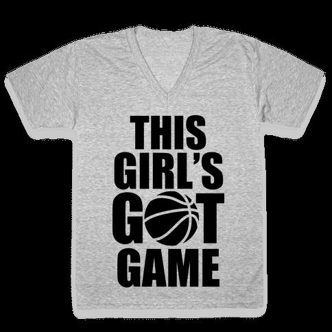 This Girl's Got Game (Basketball) V-Neck Tee Shirt