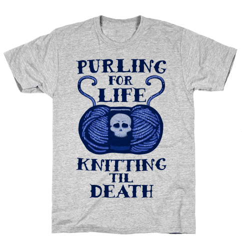 Knitting til Death Mens T-Shirt