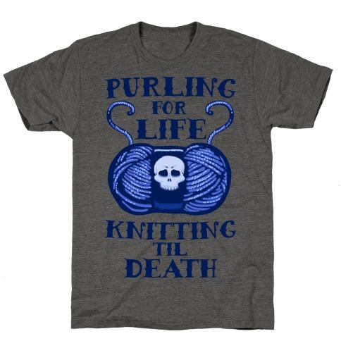 Knitting til Death Mens/Unisex T-Shirt