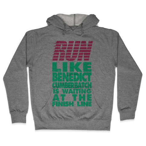 Run Like Benedict Cumberbatch Hooded Sweatshirt