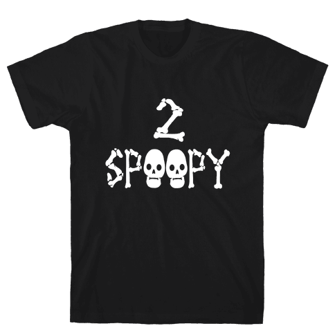2 SPOOPY Mens T-Shirt
