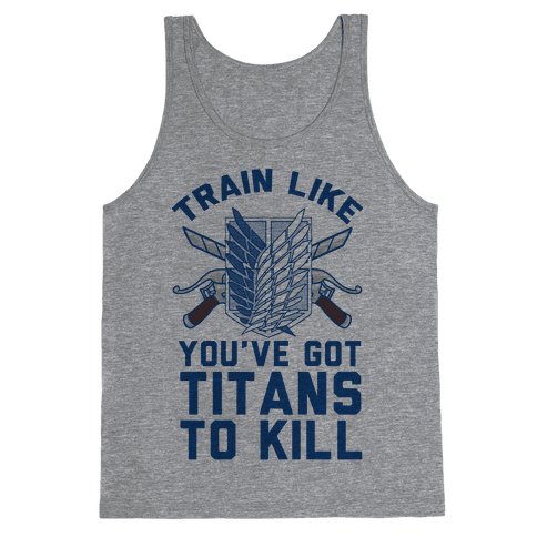 Titans To Kill Tank Top