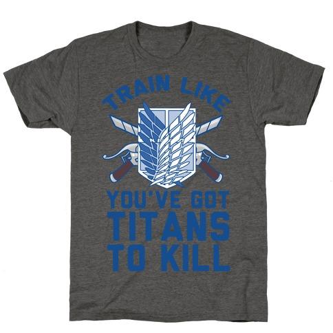 Titans To Kill T-Shirt