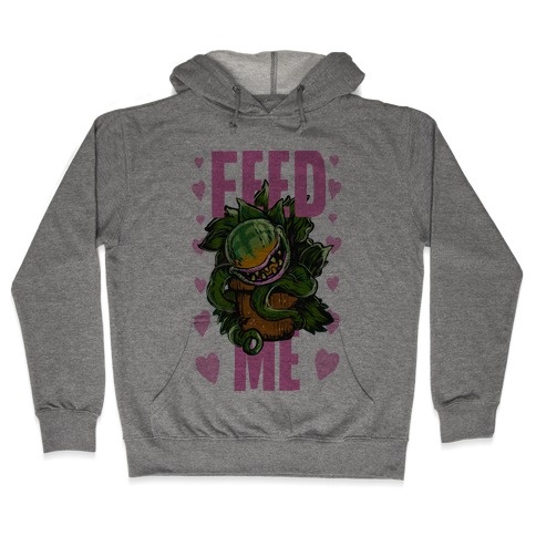 Feed Me!- Audrey II Hooded Sweatshirt