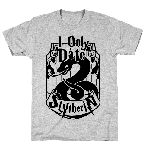 I Only Date Slytherin Mens T-Shirt
