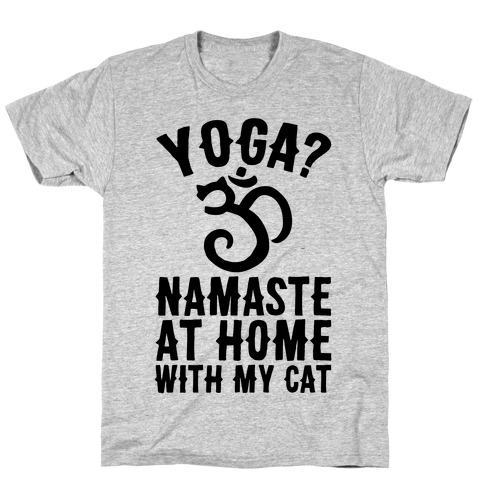 Namaste At Home With My Cat Mens T-Shirt