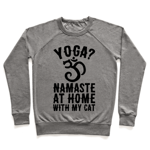 Namaste At Home With My Cat Pullover