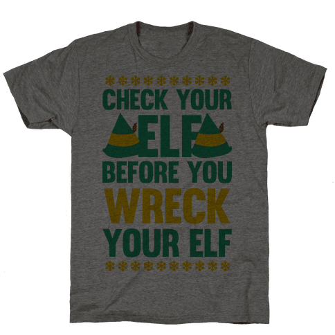 Check Your Elf Before You Wreck Your Elf (Yellow/Green) Mens T-Shirt