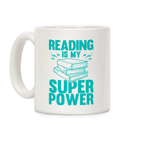 Reading Is My Super Power Coffee Mug