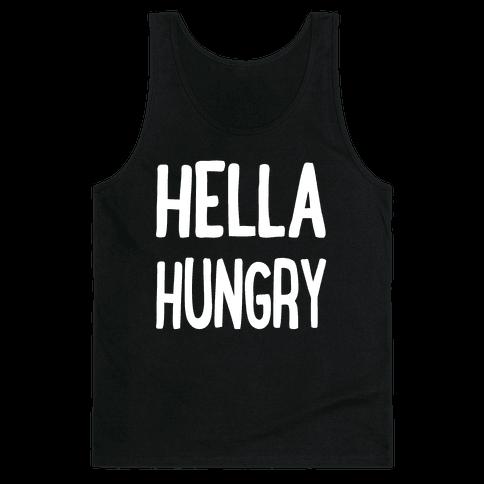 Hella Hungry Tank Top