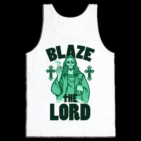 Blaze the Lord Tank Top