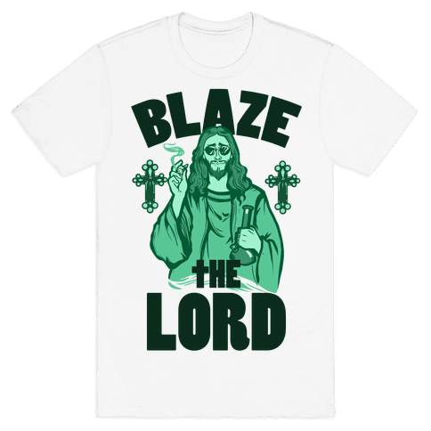 Blaze the Lord Mens T-Shirt