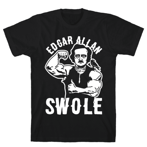 Edgar Allan Swole Mens T-Shirt