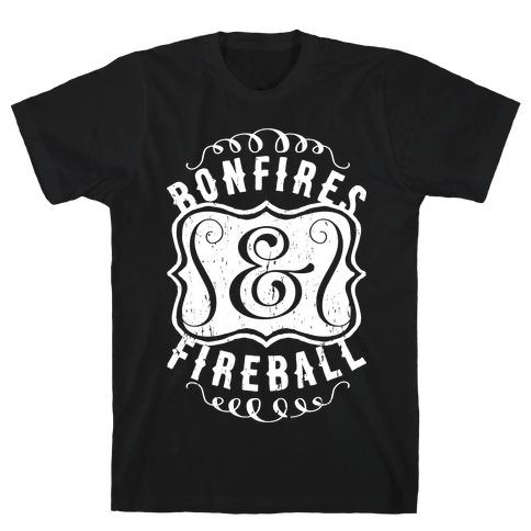 Bonfires And Fireball T-Shirt