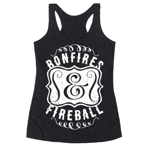 Bonfires And Fireball Racerback Tank Top