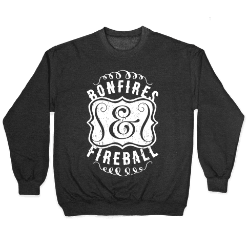 Bonfires And Fireball Pullover