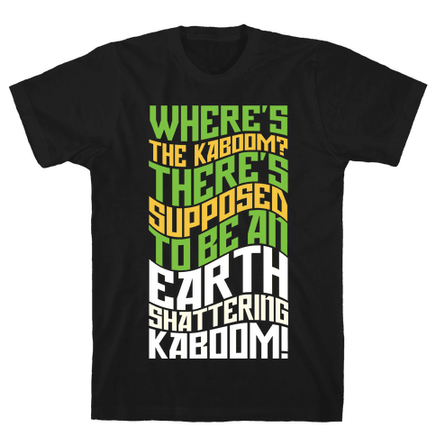 Earth Shattering Kaboom!