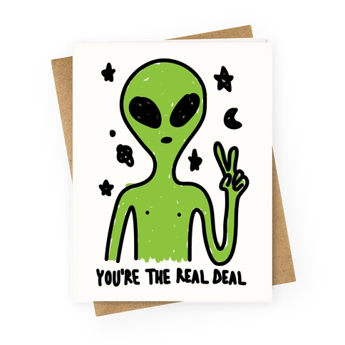 You're The Real Deal Greeting Card