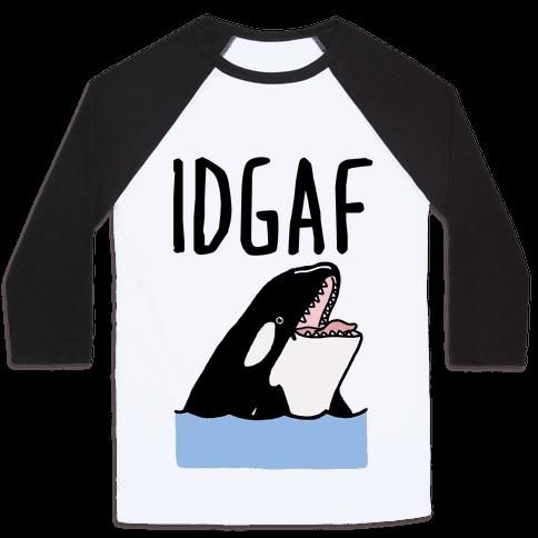 IDGAF Orca