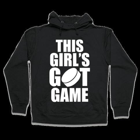 This Girl's Got Game (Hockey) (White Ink) Hooded Sweatshirt
