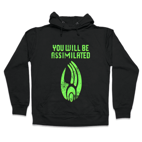 Borg - You Will Be Assimilated Hooded Sweatshirt
